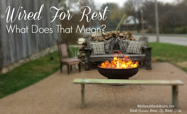 Did You Know That We Are Wired For Rest?