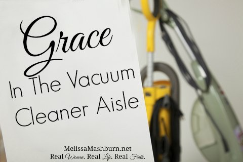 When Grace Meets You In The Vacuum Cleaner Aisle