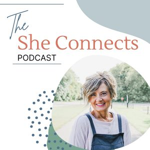 Melissa Mashburn: The She Connects Podcast